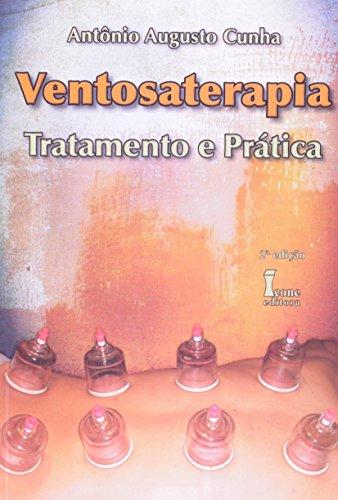 9788527406277: Ventosaterapia. Tratamento E Prática (Em Portuguese do Brasil)