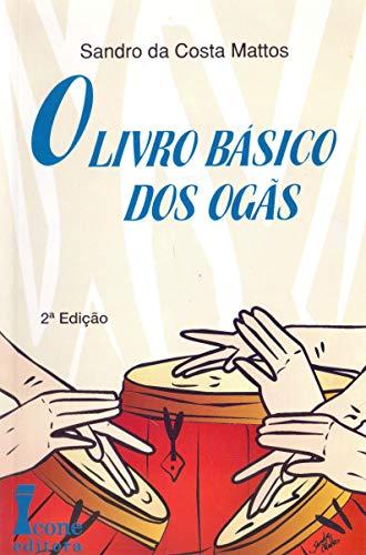 O livro básico dos Ogãs.: Mattos, Sandro da