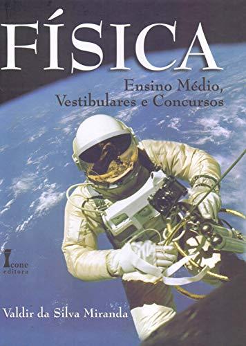 9788527409704: Fisica: Ensino Medio, Vestibulares e Concursos