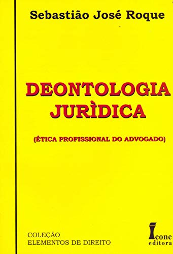 9788527410304: Deontologia Jurídica (Em Portuguese do Brasil)