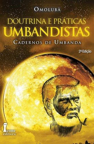 9788527410434: Doutrina e Praticas Umbandistas: Cadernos de Umbanda