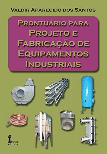 9788527411035: Prontuário Para Projeto e Fabricação de Equipamentos Industriais (Em Portuguese do Brasil)
