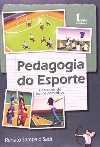 9788527411042: Pedagogia do Esporte. Descobrindo Novos Caminhos (Em Portuguese do Brasil)