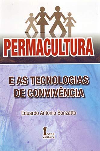 9788527411431: Permacultura E As Tecnologias De Convivência (Em Portuguese do Brasil)