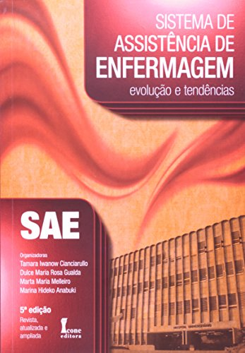 9788527411967: Sistema de Assistencia de Enfermagem: Evolucao e Tendencias