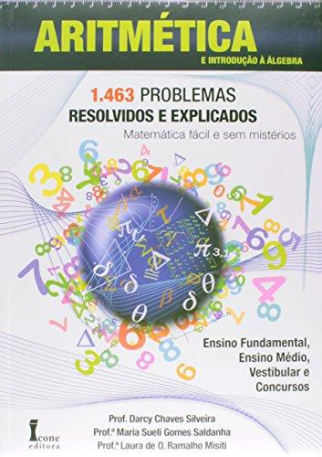 9788527411981: AritmEtica e Introducao a Algebra: 1.463 problemas Resolvidos e Explicados