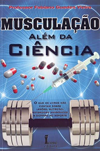 9788527412896: Musculação Além da Ciência (Em Portuguese do Brasil)