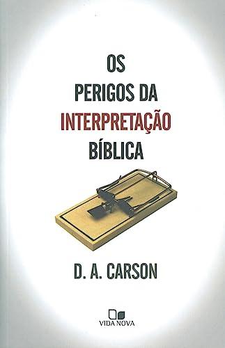 9788527500555: Perigos da Interpretacao Biblica, Os