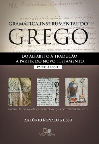 9788527504287: Gramática Instrumental Do Grego. Passo A Passo (Em Portuguese do Brasil)