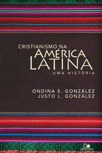 9788527504331: Cristianismo na America Latina