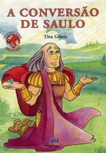 9788527607902: A Conversão De Saulo (Em Portuguese do Brasil)