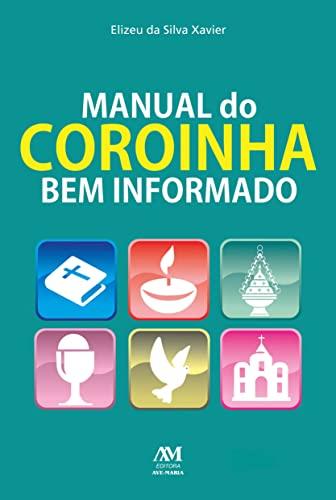 9788527613057: Manual Do Coroinha Bem Informado (Em Portuguese do Brasil)