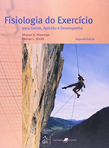 9788527700801: Fisiologia do Exercício. Para Saúde, Aptidão e Desempenho (Em Portuguese do Brasil)