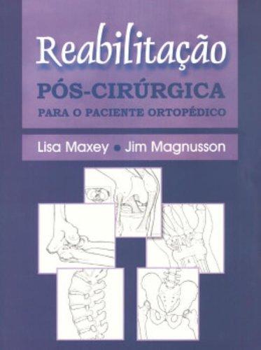 9788527707916: Reabilitação Pós-Cirúrgica Para O Paciente Ortopédico (Em Portuguese do Brasil)