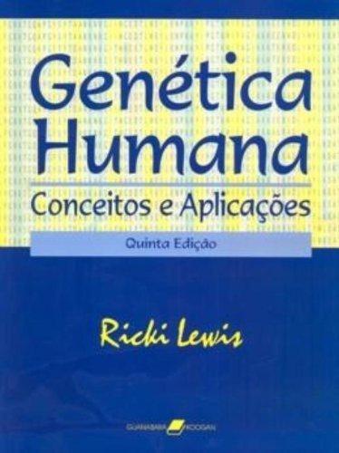 9788527708913: Genética Humana. Conceitos E Aplicações (Em Portuguese do Brasil)