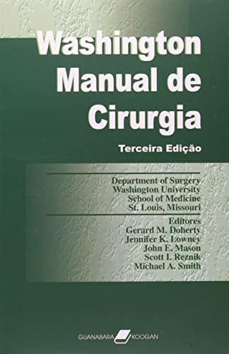 Washington. Manual de Cirurgia (Em Portuguese do: Gerard M. Doherty