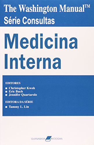 The Washington Manual: Medicina Interna: Christopher H. Kwoh