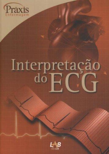 9788527710190: Interpretação Do ECG - Série Práxis (Em Portuguese do Brasil)