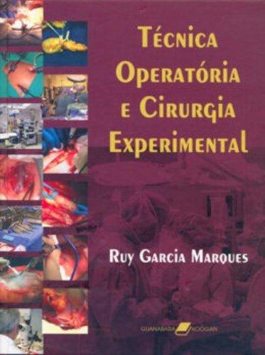9788527710817: Técnica Operatória e Cirurgia Experimental (Em Portuguese do Brasil)