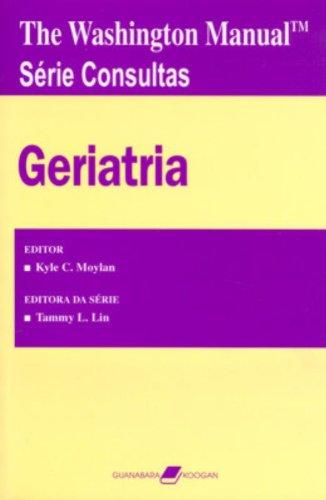 9788527711326: The Washington Manual. Geriatria - Série Consultas (Em Portuguese do Brasil)