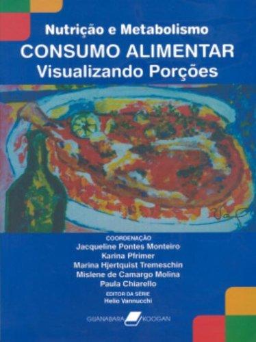 9788527712590: Nutricao e Metabolismo: Consumo Alimentar - Visualizando Porcoes