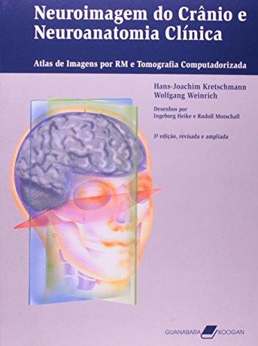 9788527712804: Neuroimagem do Crânio e Neuroanatomia Clinica