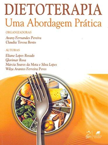 9788527713276: Dietoterapia: Uma Abordagem Pratica