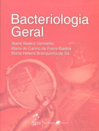 9788527713665: Bacteriologia Geral