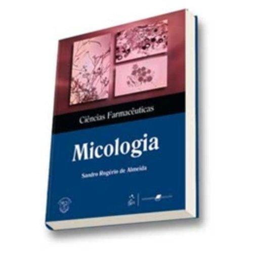 9788527714037: Micologia