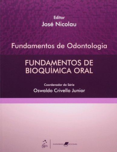 9788527714983: Fundamentos De Odontologia. Fundamentos De Bioquímica Oral (Em Portuguese do Brasil)