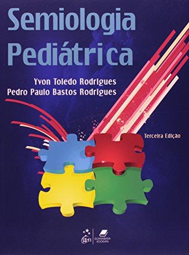 9788527715782: Semiologia Pediátrica (Em Portuguese do Brasil)