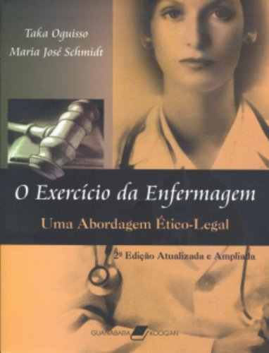 9788527715836: O Exercício da Enfermagem. Uma Abordagem Ético-Legal (Em Portuguese do Brasil)