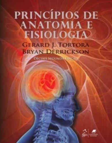 9788527716536: Princípios de Anatomia e Fisiologia (Em Portuguese do Brasil)