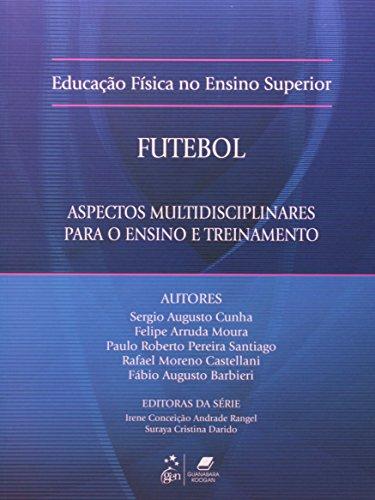 9788527716895: Educação Física no Ensino Superior. Futebol (Em Portuguese do Brasil)