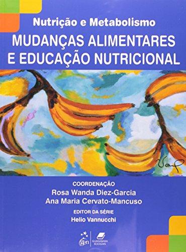 9788527716925: Mudancas Alimentares e Educacao Nutricional