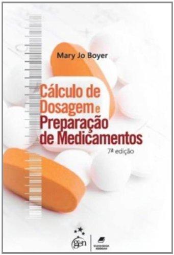 9788527716949: Cálculo de Dosagem e Preparação de Medicamentos (Em Portuguese do Brasil)