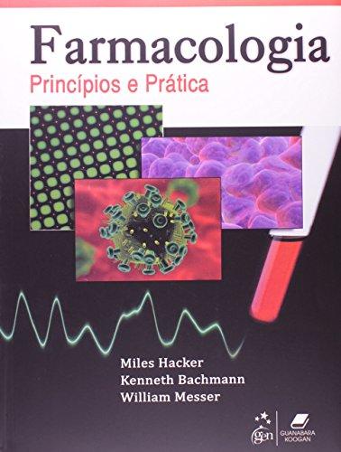 9788527718981: Farmacologia Princípios e Prática (Em Portuguese do Brasil)