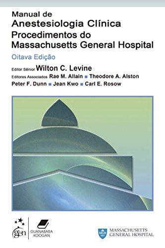 9788527718998: Manual de Anestesiologia Clinica-Procedimentos do Massachusetts General Hospital
