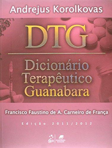 9788527719049: DTG. Dicionario Terapeutico Guanabara 2011/2012 (Em Portuguese do Brasil)