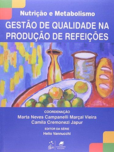 9788527721868: Serie Nutricao e Metabolismo - Gestao de Qualidade - Na Producao de Refeicoes