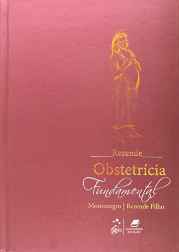 9788527725941: Rezende. Obstetrícia Fundamental (Em Portuguese do Brasil)