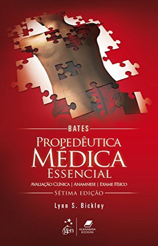 9788527726917: Bates: Propedeutica Medica Essencial