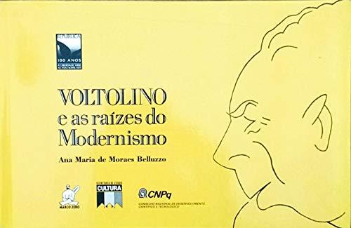 Voltolino e as raizes do modernismo (Portuguese: Ana Maria de