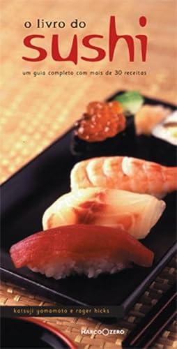 O Livro do Sushi (Em Portuguese do Brasil): Katsuji Yamamoto