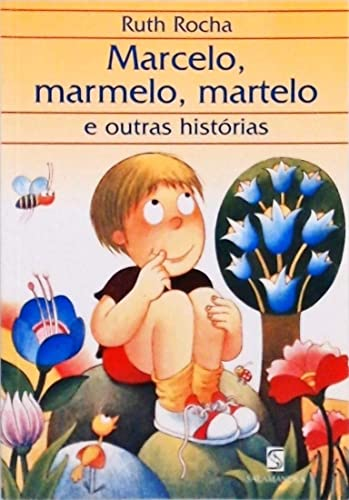 9788528103267: MARCELO,MARMELO,MARTELO E OUTRAS HISTORIAS