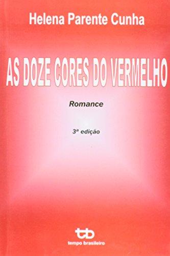 9788528201512: Doze Cores do Vermelho, As