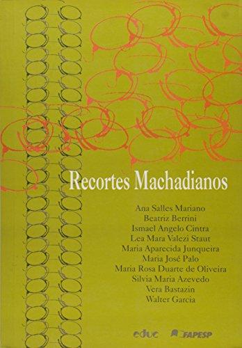9788528302820: Recortes machadianos.