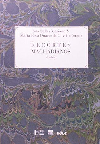 9788528303803: Recortes Machadianos (Em Portuguese do Brasil)
