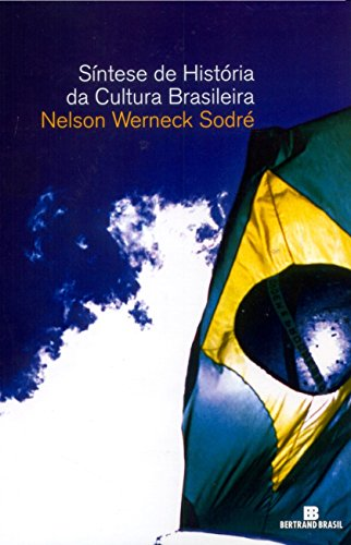 9788528602937: Síntese de História da Cultura Brasileira