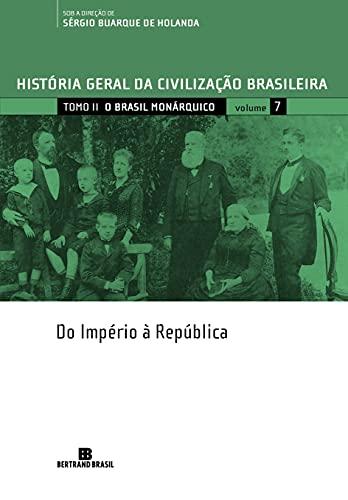 9788528605075: História Geral da Civilização Brasileira - Vol. 7